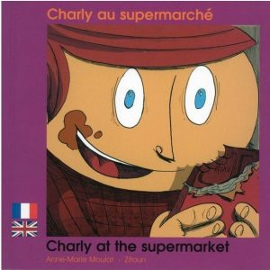 Charly au supermarché – Charly at the supermarket (fr/ang)