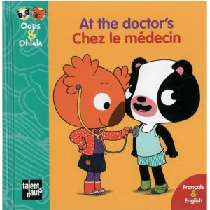 At the doctor's – Chez le médecin (Oops & Ohlala)