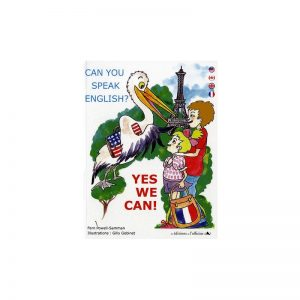 Can you speak english ? yes we can ! ~ bilingue français-anglais