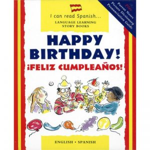 I can read english-spanish – Happy Birthday! / ¡Feliz Cumpleanos!