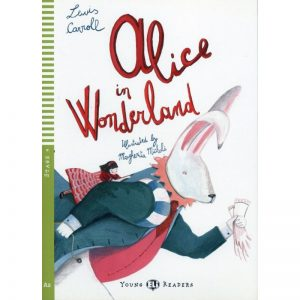 Alice in Wonderland – Lectures niv. A2 (Stage 4) – Livre + Audio