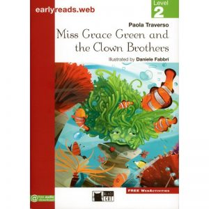 Miss Grace Green and the clown brothers – Level 2, 6-8 ans