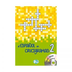 El espagnol en crucigramas 2 – New edition with DVD-ROM