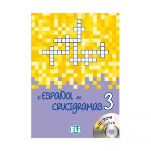 El espagnol en crucigramas3 – New edition with DVD-ROM