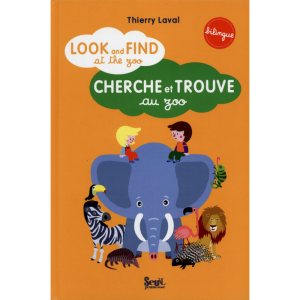 Cherche et trouve en anglais, au zoo – Look and find at the zoo ~ bilingue anglais