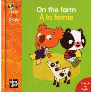 On the farm – À la ferme (Oops & Ohlala)