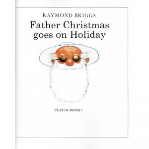Father Christmas goes on holiday ~ VO anglais