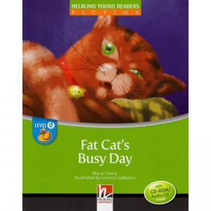 Helbling young readers – Fat cat's busy day – Level D / Livre + CD audio/Rom