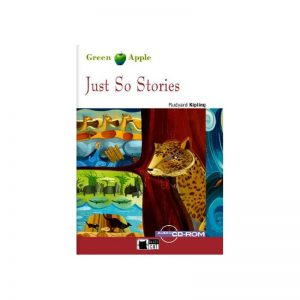 Just So Stories – niv. A1 – Livre + CD-Rom