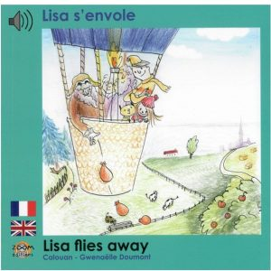 Lisa s'envole – Lisa flies away (fr/ang)