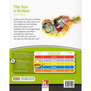 Helbling young readers – The Sun is Broken + CD audio/Rom