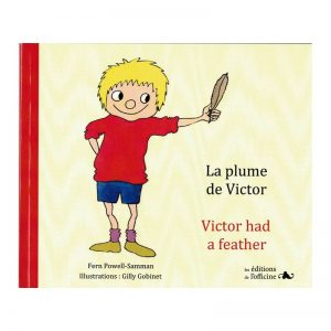 La plume de Victor – Victor had a feather ~ Album petit format bilingue français-anglais + CD