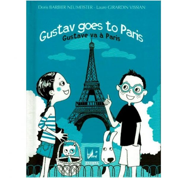 Gustav goes to Paris - Gustave va à Paris ~ bilingue anglais-français