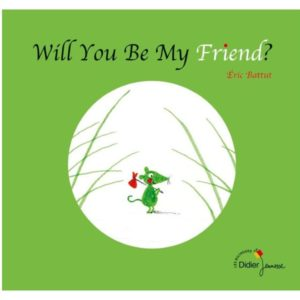 Will you be my friend ~ bilingue anglais-français